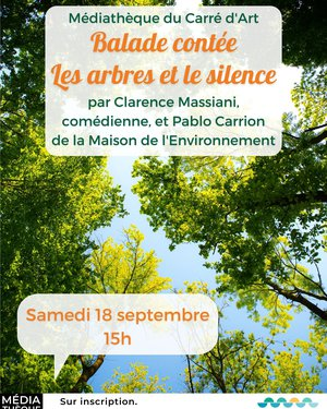 Balade contée : Les arbres et le silence