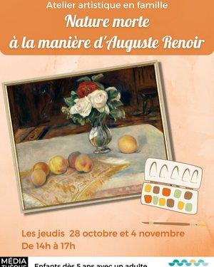 Nature morte ... à la manière d'Auguste Renoir - Atelier artistique en famille