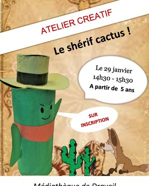 Atelier créatif : le shérif cactus !
