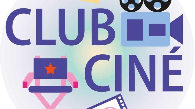 """""""Le Club Ciné"""""""