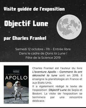 Exposition Objectif Lune - Visite guidée par Charles Frankel