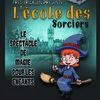 """image de l'événement : Spectacle """"L'école des sorciers"""""""