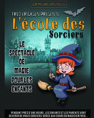 """Spectacle """"L'école des sorciers"""""""