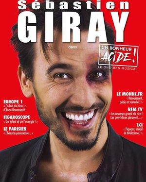 Sébastien Giray dans Un Bonheur Acide