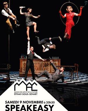 Speakeasy Par The Rat Pack Company : Le spectacle qui renouvelle l'art du cirque